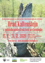 Výstava o archeologickém výzkumu hradu Kaltenštejn ve SZM