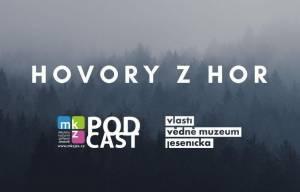 Jesenický podcast: Hovory z hor